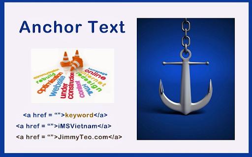 Anchor Text hay còn được biết đến với tên gọi khác là văn bản neo