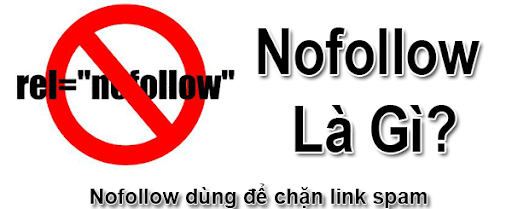 """Backlink Nofollow là những liên kết thuộc tính rel=""""nofollow"""""""